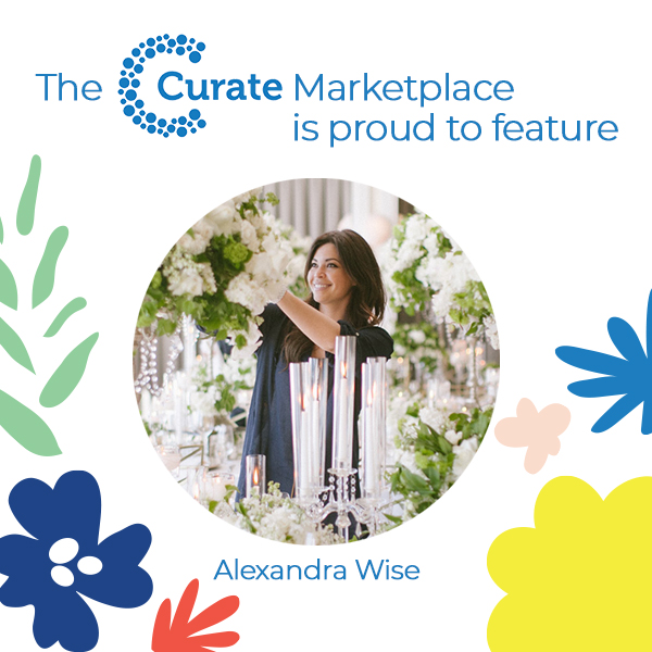 The Curate Marketplace Presents: Alexandra Wise