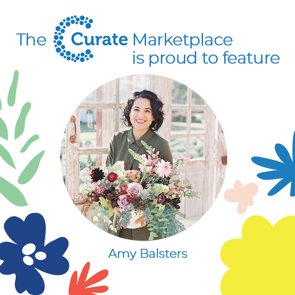 The Curate Marketplace Presents: Amy Balsters