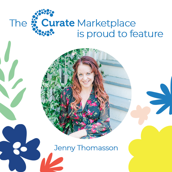 The Curate Marketplace Presents: Jenny Thomasson