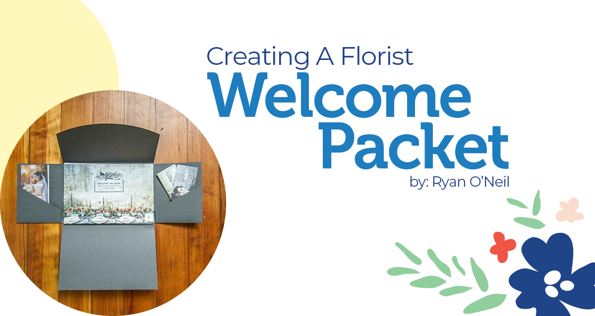 Creating A Florist Welcome Packet