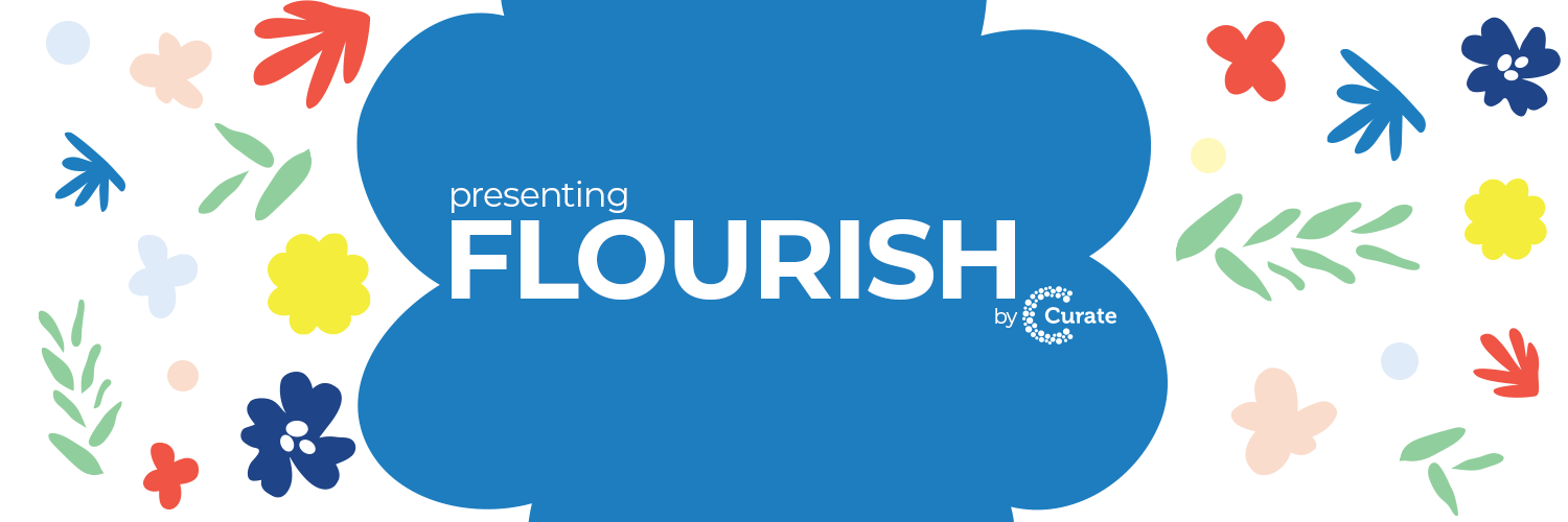 Presenting Flourish by Curate