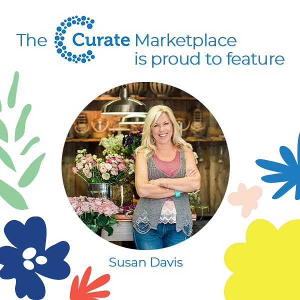 The Curate Marketplace Presents: Susan Davis
